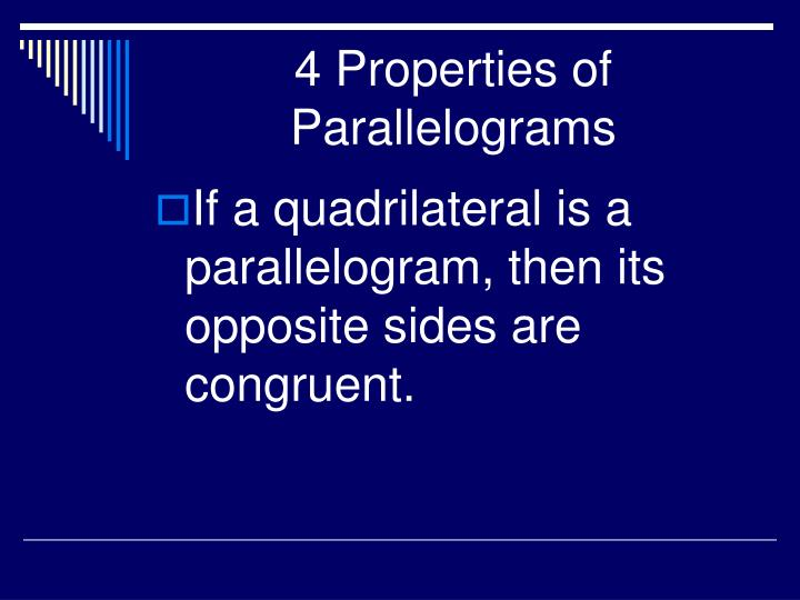 4 Properties of Parallelograms