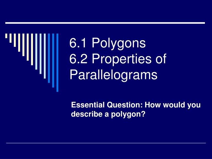 6 1 polygons 6 2 properties of parallelograms