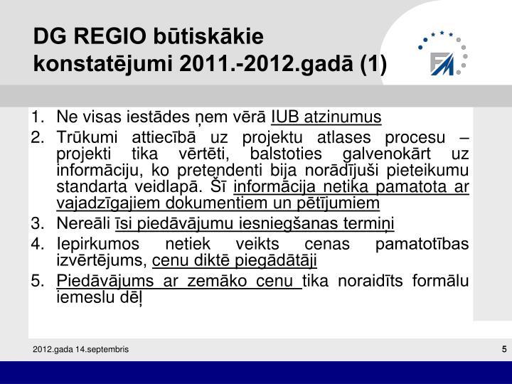 DG REGIO būtiskākie konstatējumi 2011.-2012.gadā (1)