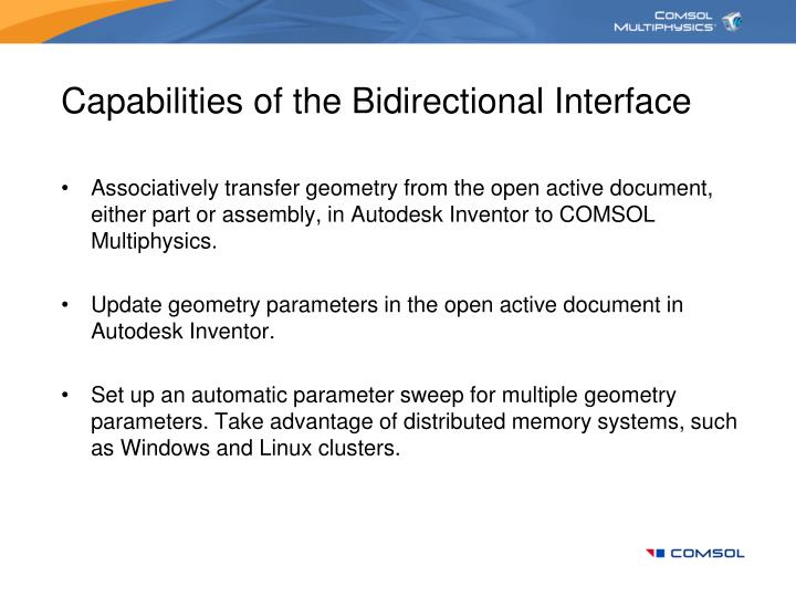 Capabilities of the bidirectional interface