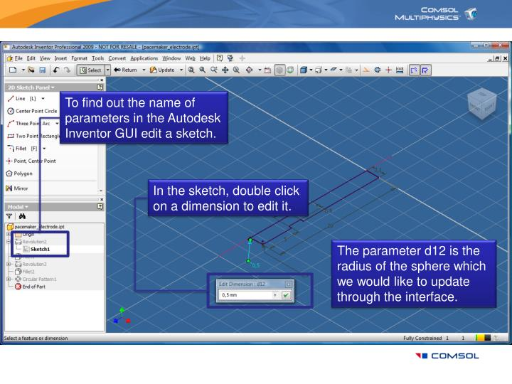 To find out the name of parameters in the Autodesk Inventor GUI edit a sketch.