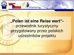 polen ist eine reise wert przewodnik turystyczny przygotowany przez polskich uczestnik w projektu