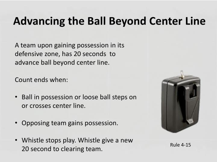 Advancing the Ball Beyond Center Line