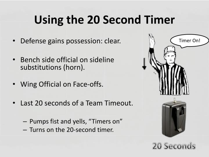 Using the 20 Second Timer