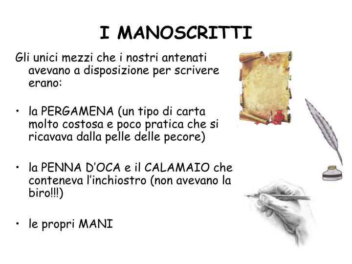 I manoscritti