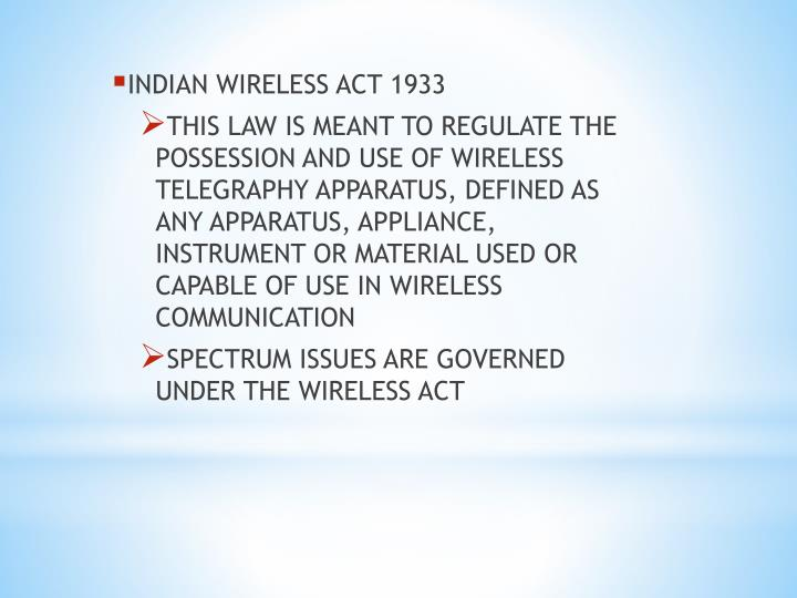 INDIAN WIRELESS ACT 1933