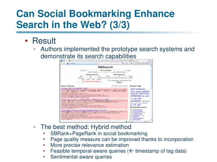 Can Social Bookmarking Enhance Search in the Web? (3/3)