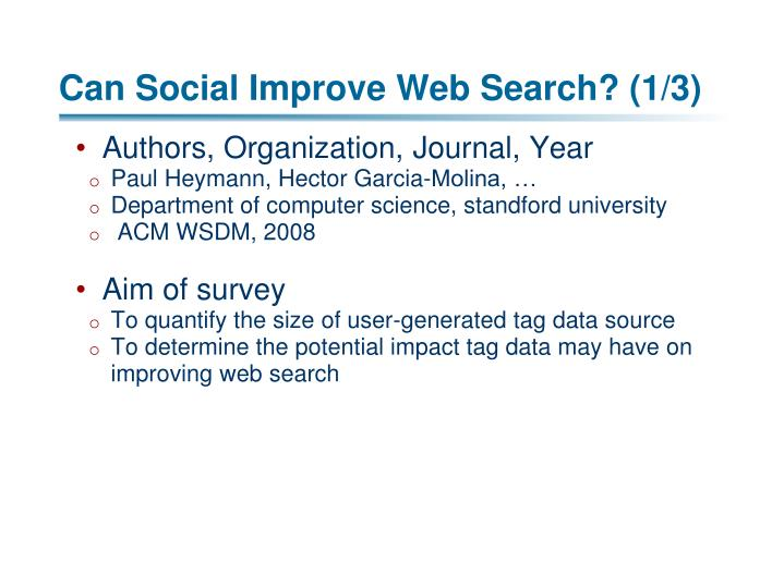 Can Social Improve Web Search? (1/3)