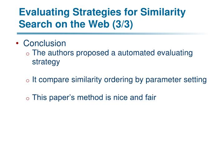 Evaluating Strategies for Similarity Search on the Web (3/3)