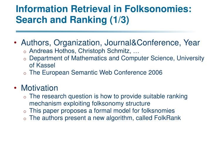 Information Retrieval in Folksonomies: Search and Ranking (1/3)