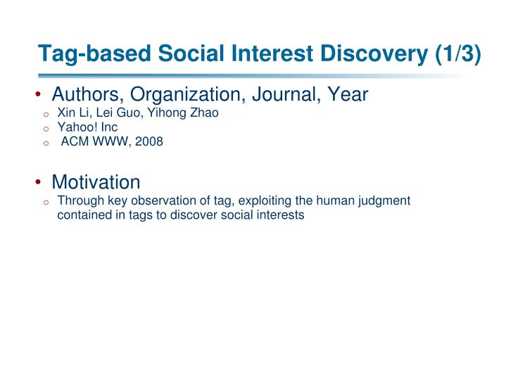 Tag-based Social Interest Discovery (1/3)