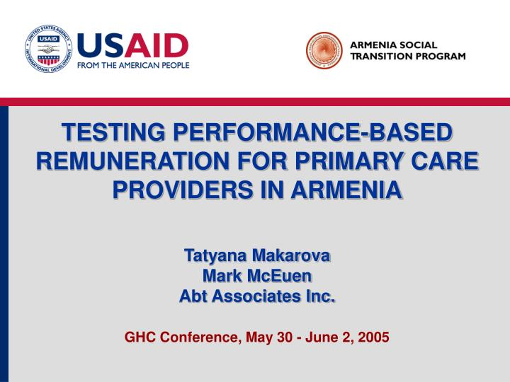 TESTING PERFORMANCE-BASED REMUNERATION FOR PRIMARY CARE