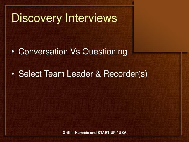 Discovery interviews