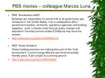 pbs movies colleague marcos luna2