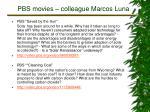 pbs movies colleague marcos luna3