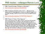 pbs movies colleague marcos luna4