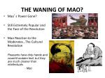 the waning of mao