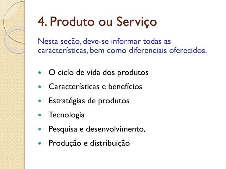 4. Produto ou Serviço