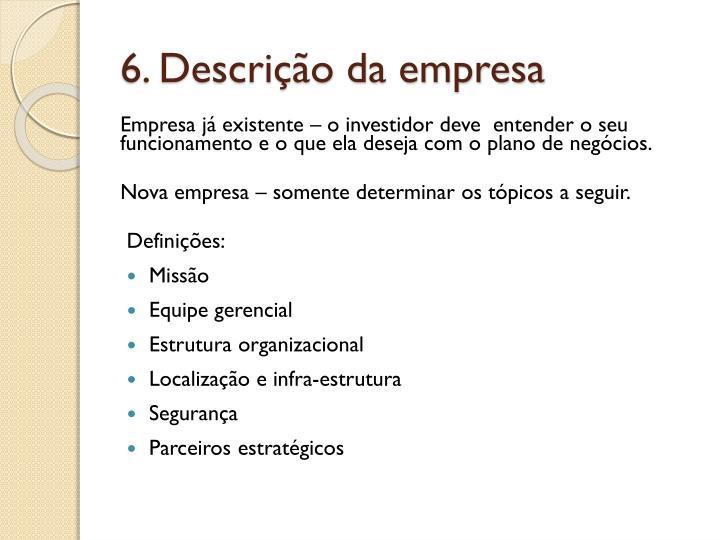 6. Descrição da empresa