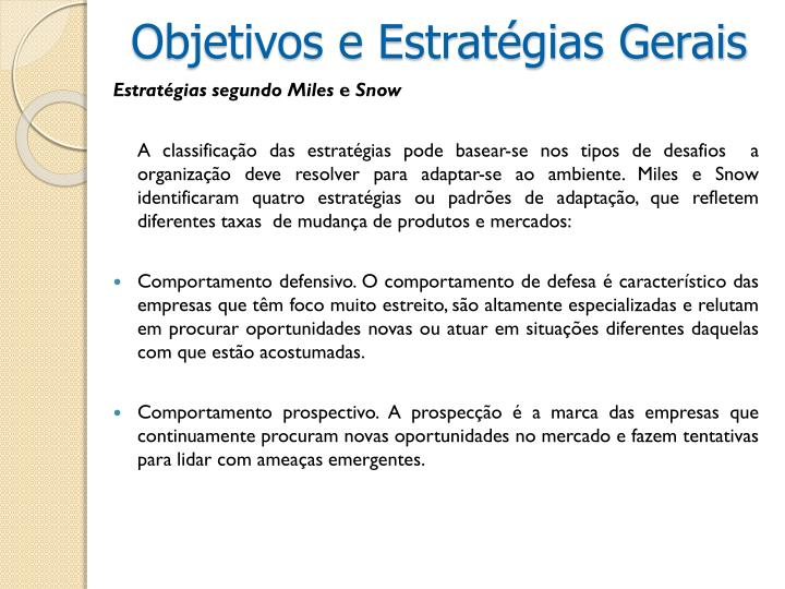 Objetivos e Estratégias Gerais