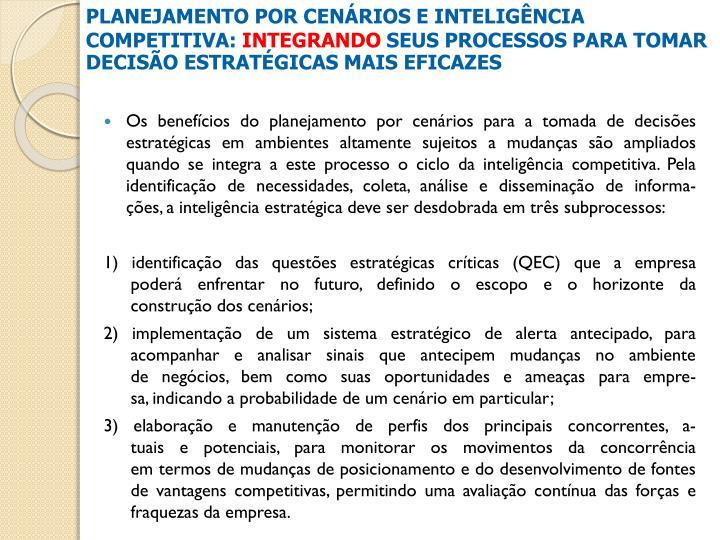 PLANEJAMENTO POR CENÁRIOS E INTELIGÊNCIA COMPETITIVA: