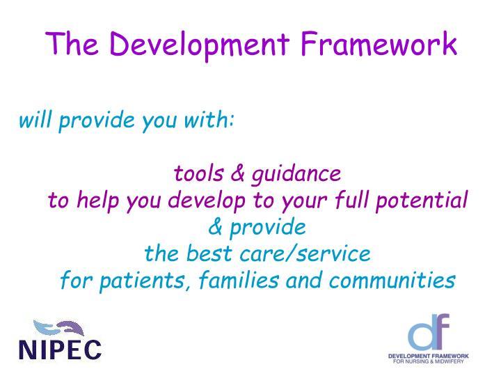 The Development Framework