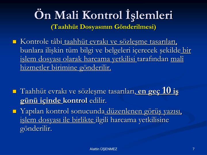 Ön Mali Kontrol İşlemleri
