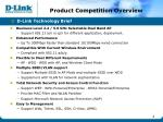 product competition overview1