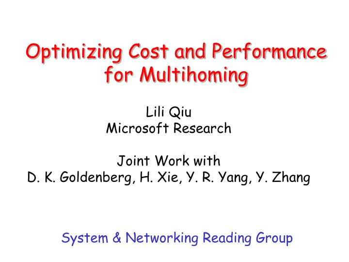 optimizing cost and performance for multihoming n.