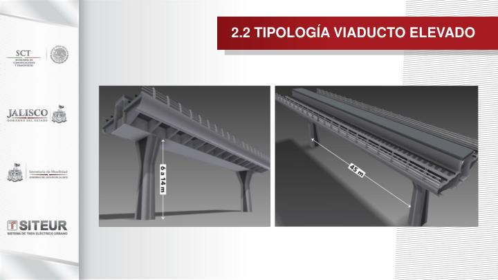 2.2 TIPOLOGÍA VIADUCTO ELEVADO