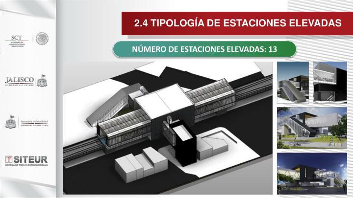 2.4 TIPOLOGÍA DE ESTACIONES ELEVADAS
