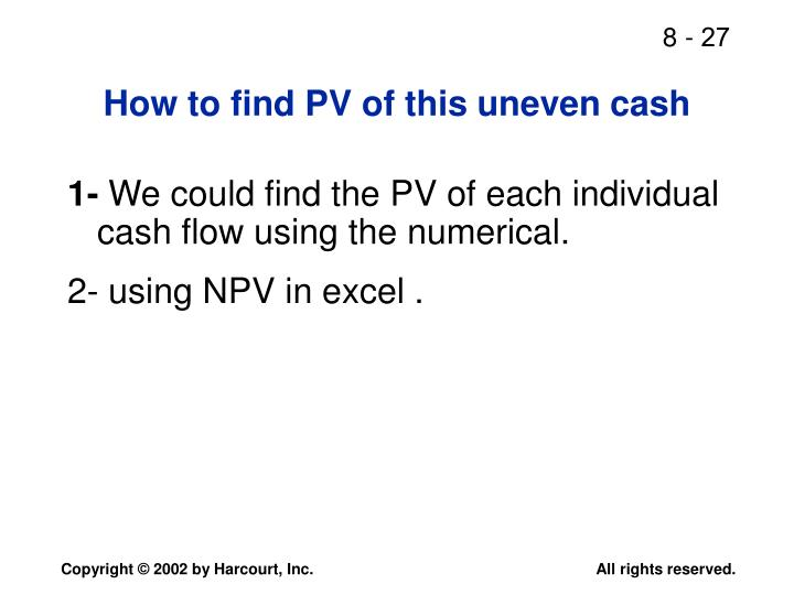 How to find PV of this uneven cash