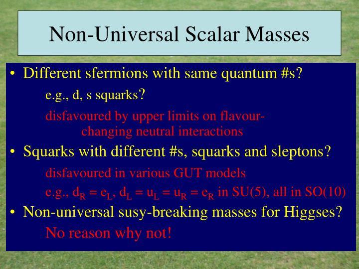 Non-Universal Scalar Masses