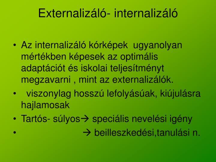 Externalizáló- internalizáló