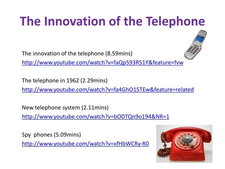 The innovation of the telephone