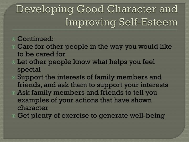 Developing Good Character and Improving Self-Esteem