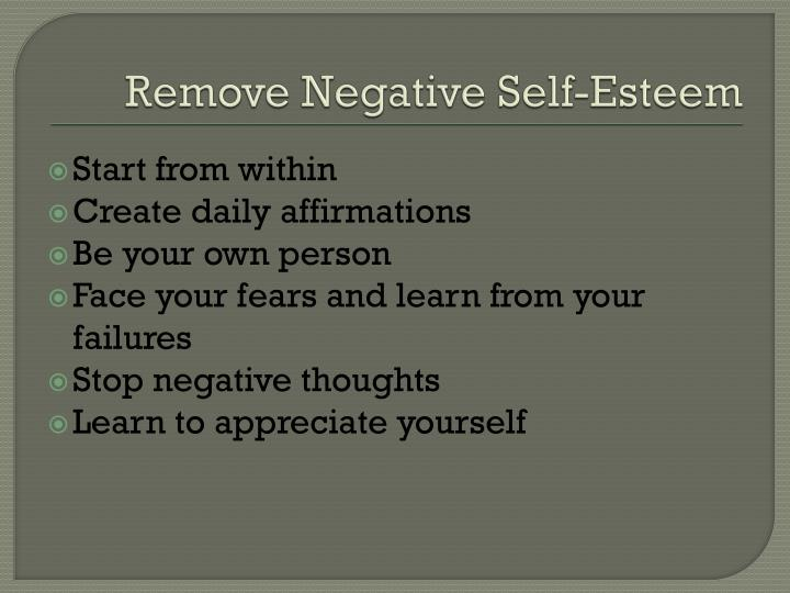 Remove Negative Self-Esteem