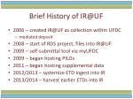 brief history of ir@uf