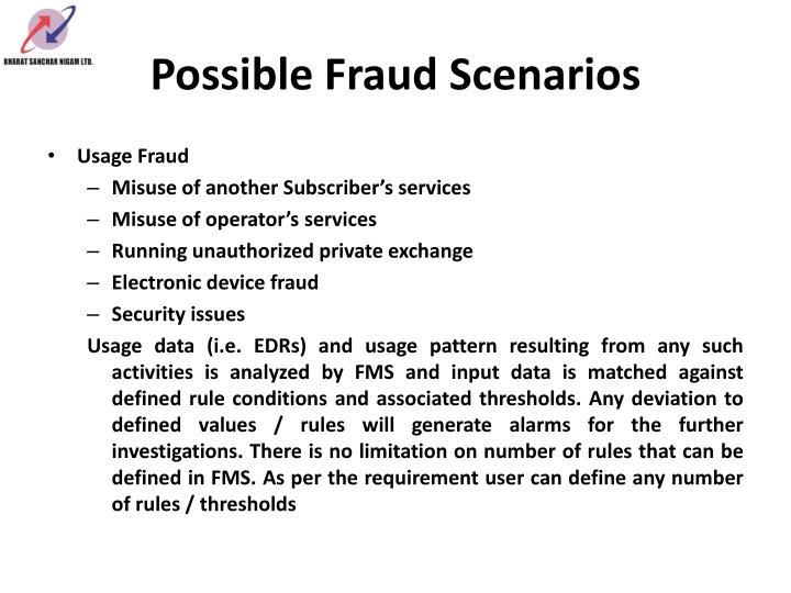 Possible Fraud Scenarios