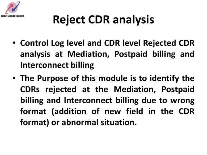 Reject CDR analysis
