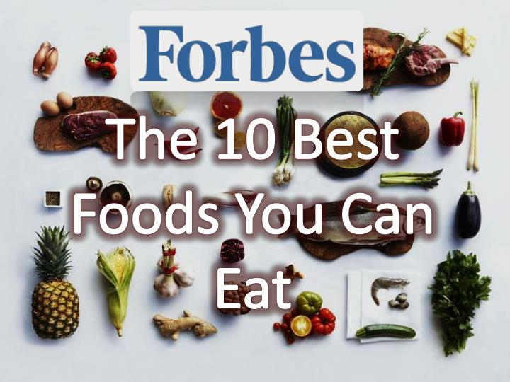 the 10 best foods you can eat n.