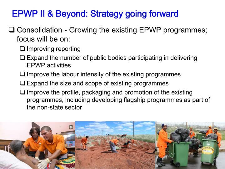 EPWP II & Beyond: Strategy going forward