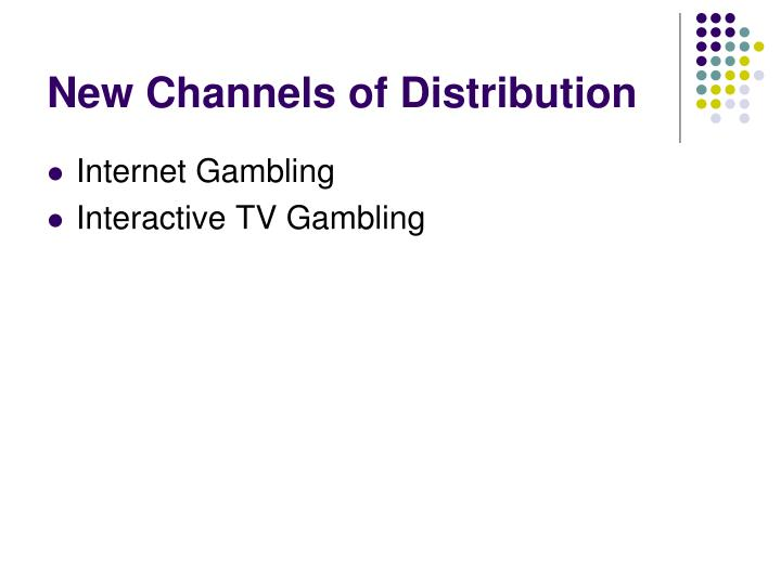 New Channels of Distribution