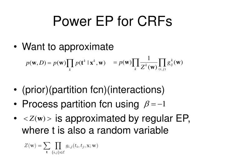 Power EP for CRFs