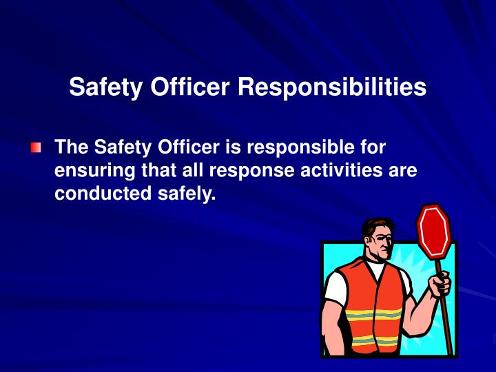 Safety Officer Responsibilities