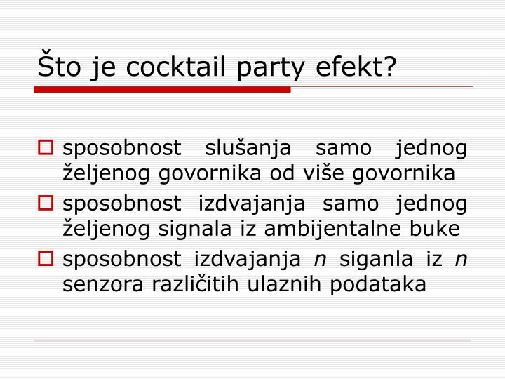 To je cocktail party efekt