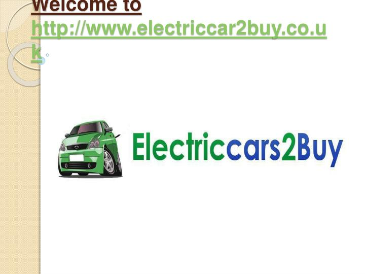 welcome to http www electriccar2buy co uk n.