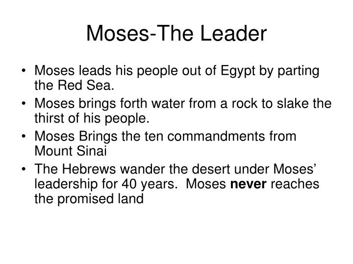 Moses-The Leader