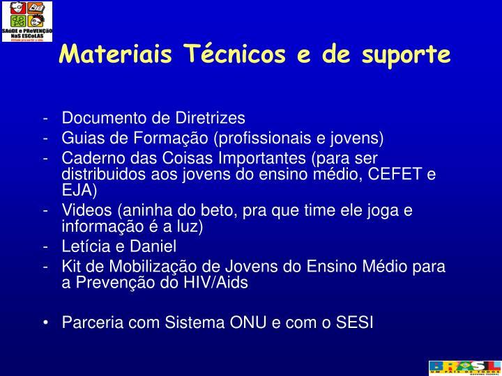 Materiais Técnicos e de suporte