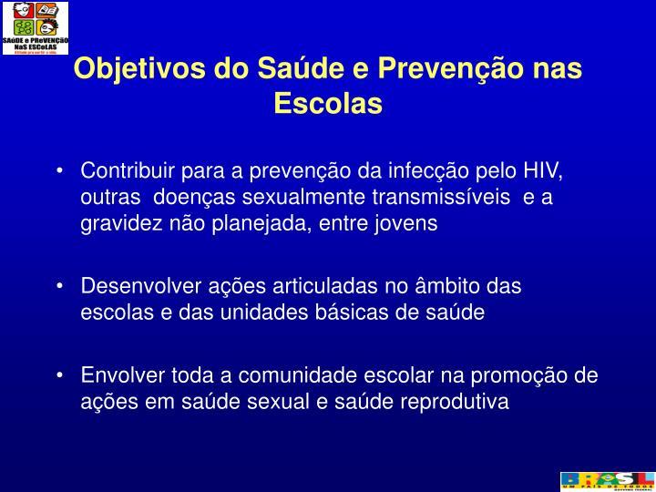Objetivos do Saúde e Prevenção nas Escolas